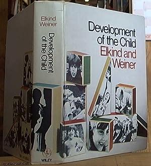 The Development of the Child: Elkind, David & Weiner, Irving B.