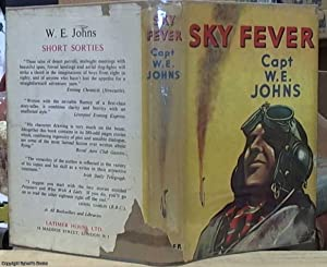 Sky Fever: Johns, W. E.