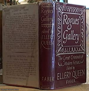 Rogues' Gallery; The Great Criminals of Modern: Queen, Ellery [