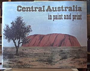 Central Australia in Paint and Print: Summerhayes, Kingston &