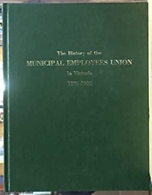 The History of the Municipal Employees Union in Victoria, 1885 -1985: Best, Alleyn