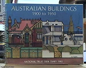 Australian Buildings 1900 to 1950; National Trust: National trust of