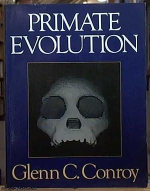 Primate Evolution: Conroy, Glenn C.