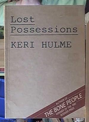 Lost Possessions: Hulme, Keri
