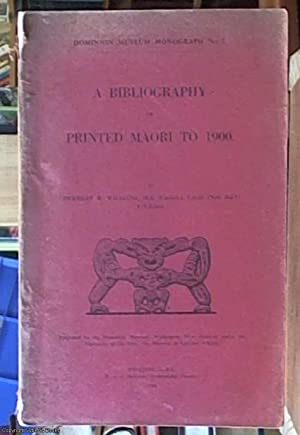 A Bibliography of Printed Maori to 1900: Williams, Herbert W