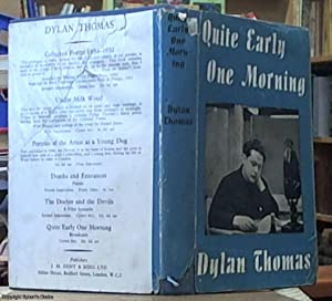 Quite Early One Morning; Broadcasts by Dylan: Thomas, Dylan