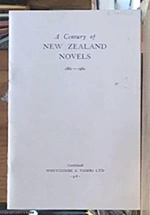 A century of New Zealand novels; a bibliography of the period 1861 ? 1960