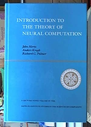 Introduction to the Theory of Neural Computation: Hertz, John A.