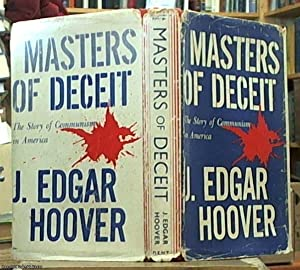Masters of deceit - the story of: Hoover, J. Edgar