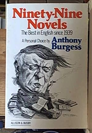 Ninety-nine Novels; The Best in English Since 1939 - A Personal Choice