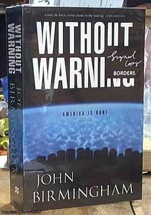 Without Warning: Birmingham, John