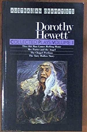 Collected Plays Volume I – this old: Hewett, Dorothy