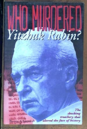 Who Murdered Yitzhak Rabin?: Chamish, Barry