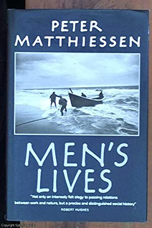 Men's Lives: Matthiessen, Peter