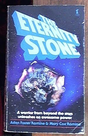 The Eternity Stone: Romine, Aden Foster