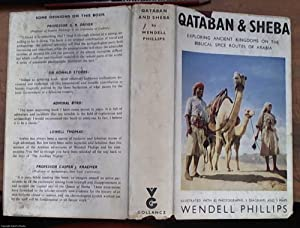 Qataban and Sheba: Exploring the Ancient Kingdoms: Phillips, Wendell