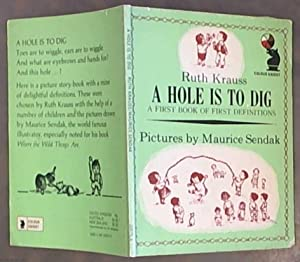 A Hole Is To Dig: A First: Krauss, Ruth