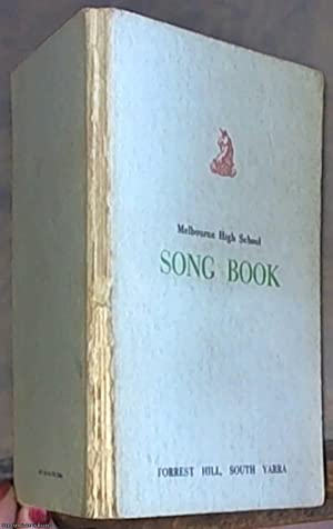 Melbourne High School: Song Book: Not Stated