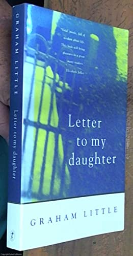 Letter to my daughter: Little, Graham