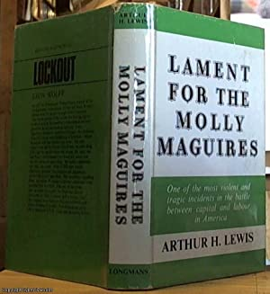 Lament for the Molly Maguires: LEWIS, ARTHUR H.