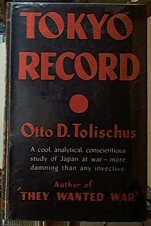 Tokyo Record; April, Analytical, Conscientious Study of: Tolischus, Otto D.