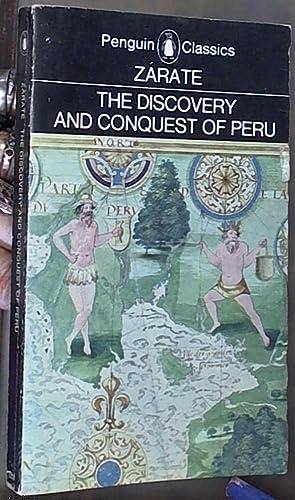 The Discovery and Conquest of Peru: A: Zarate (Cohen, J.