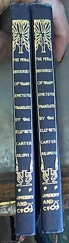 The Moral Discourses of Epictetus: Two Volumes: Epictetus (Carter, Elizabeth
