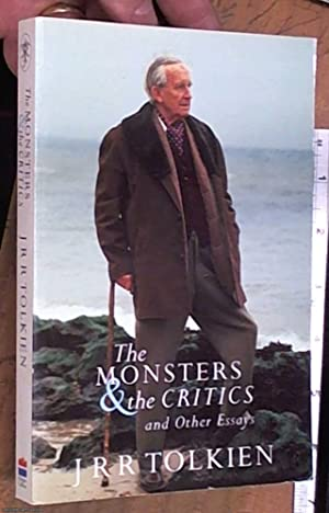 The Monsters and the Critics: And Other: Tolkien J. R.