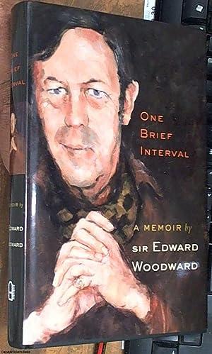 one brief interval   a memoir: Woodward, Edward
