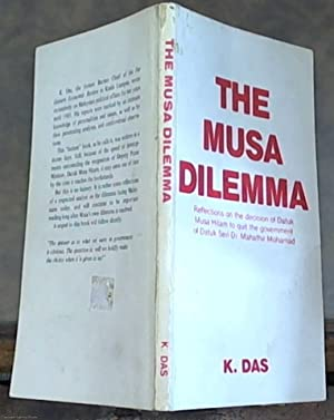 The Musa Dilemma: Reflections on the Decision: Das, K.