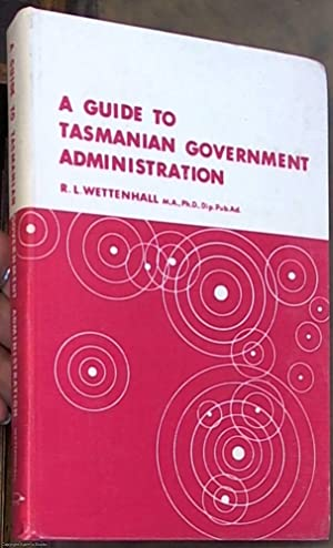 A Guide to Tasmanian Government Administration