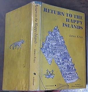 Return to the Happy Islands: Kruss, James