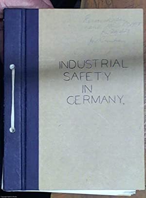 Industrial safety in Germany ? final report number 801