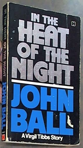 In the Heat of the Night (A: Ball, John
