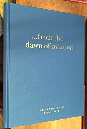 from the dawn of aviation -- The: Stackhouse, John; Moss,