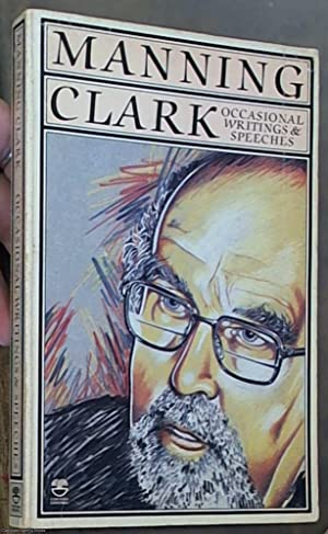Occasional Writings & Speeches: Clark, Manning