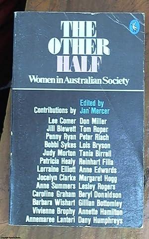 Women in Australian society the other half: Mercer, Jan