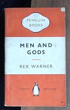 Men and gods: Warner, Rex