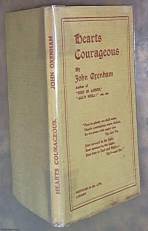 Hearts Courageous: Oxenham, John (Dunkerley,