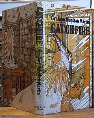 Catchfire: Martin, Graham Dunstan