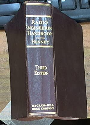 The radio engineering handbook prepared by a: Henney, Keith -