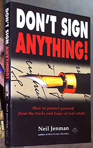 Don't Sign Anything: How to Protect Yourself: Jenman, Neil