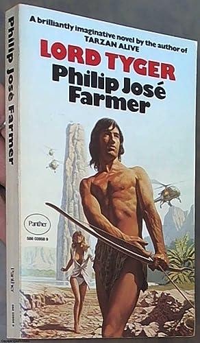 Lord Tyger: Farmer, Philip Jose