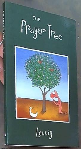 The Prayer Tree: Leunig, Michael