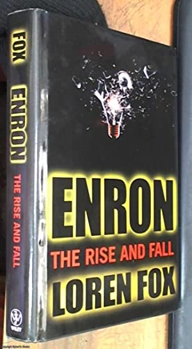 the rise and fall of enron essay The book is based on the the amazing rise and scandalous fall of the enron  corporation enron corporation was an american energy, commodities and.