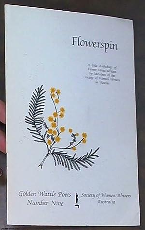 Flowerspin: A Little Anthology of Flower Versus: Purnell, Kathryn -
