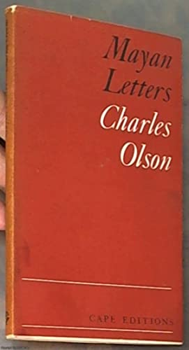 Mayan Letters (Cape Editions 17): Olson, Charles (Creeley,