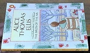 The Birds of the Air: Ellis, Alice Thomas