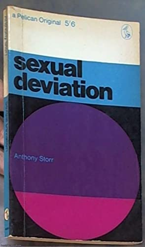 Sexual Deviation (Pelican Books): Storr, Anthony
