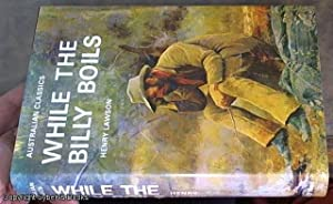 While the Billy Boils; 87 stories from: Lawson, Henry [Cecil